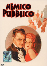 Nemico pubblico / directed by William A. Wellman ; story by Kubec Glasmon and John Bright ; screen adaptation by Harvey Thew