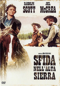 Sfida nell'Alta Sierra [DVD] / directed by Sam Peckinpah ; written by N. B. Stone Jr