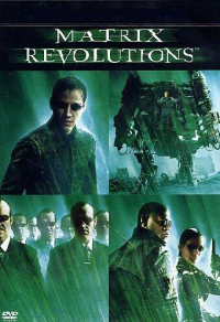 Matrix revolutions [DVD]