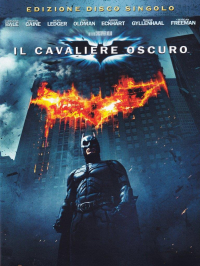 Il cavaliere oscuro [DVD] / directed by Christopher Nolan ; music by Hans Zimmer, James Newton Howard ; based upon Batman characters created by Bob Kane ; story by Christopher Nolan and David S. Goyer ; screenplay by Jonathan Nolan and Christopher Nolan