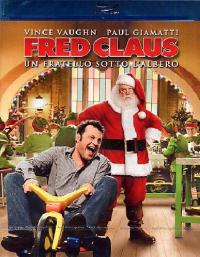 Fred Claus, Un fratello sotto l'albero