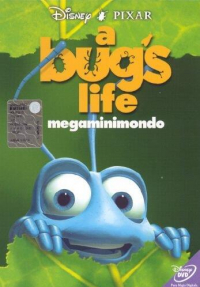 A bug's life [DVD] = Megaminimondo / musiche di Randy Newman ; soggetto originale di John Lasseter, Andrew Stanton, Joe Ranft ; sceneggiatura di Andrew Stanton e Donald McEnery & Bob Shaw ; diretto da John Lasseter