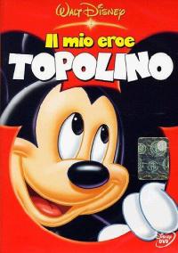 Il mio eroe Topolino