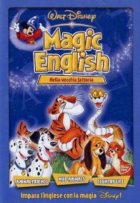 Magic English. 2: Nella vecchia fattoria
