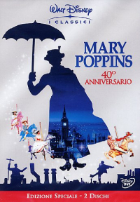 Mary Poppins [DVD] : 40ʻ anniversario / [con] Julie Andrews, Dick Van Dyke, David Tomlinson, Glynis Johns ... [et al.] ; sceneggiatura di Bill Walsh, Don Da Gradi ; ispirato dal libro di Mary Poppins di P. L. Travers ; diretto da Robert Stevenson
