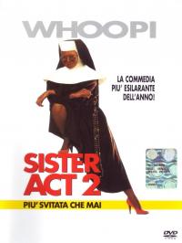 Sister act 2 [VIDEOREGISTRAZIONE]