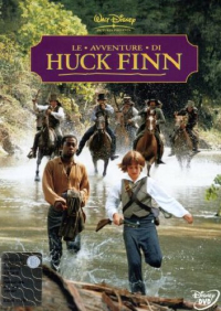 Le avventure di Huck Finn [Videoregistrazioni]