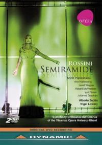 Semiramide : melodramma tragico in two acts / Gioacchino Rossini ; Myrtò Papatanasiu [e altri] ; Symphony Orchestra and Chorus of the Vlaamse Opera Antwerp/Ghent ; Alberto Zedda, direttore