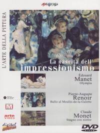 La nascita dell'impressionismo [DVD]