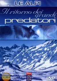 Il ritorno dei grandi predatori [DVD]