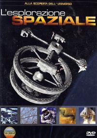 L'esplorazione spaziale [DVD]