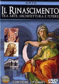 Il Rinascimento tra arte, architettura e potere [DVD]