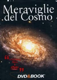 Meraviglie del cosmo [Multimediale]