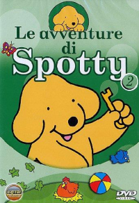 Le avventure di Spotty 2 [DVD] / based on the characters created by Eric Hill