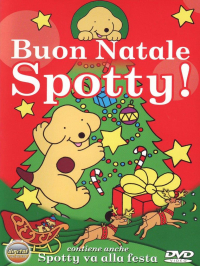 Buon Natale Spotty! [DVD] / directed by Leo Nielsen ; story by Eric Hill ; adapted by David McKee