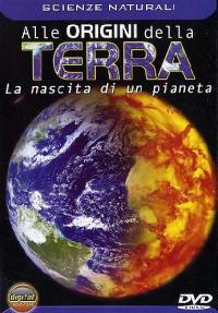 Alle origini della Terra [DVD]