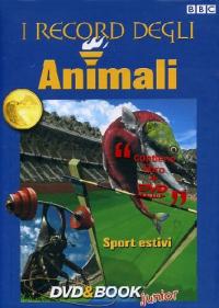 I record degli animali. Sport estivi
