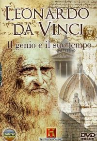 Leonardo da Vinci [DVD] : il genio e il suo tempo / [director Robert Gardner]