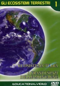 Gli ecosistemi terrestri [VIDEOREGISTRAZIONE]. 1