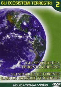 Gli ecosistemi terrestri [VIDEOREGISTRAZIONE]. 2