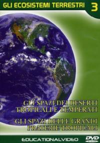 Gli ecosistemi terrestri [VIDEOREGISTRAZIONE]. 3