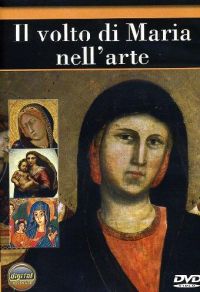 Il volto di maria nell'arte [DVD]