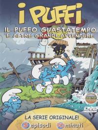 Il puffo guastatempo e altre grandi avventure [DVD] / basata su storie originali e idee di Peyo e Yvan Delporte
