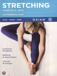 Stretching mattina e sera