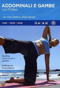 Addominali e gambe con Pilates [DVD]