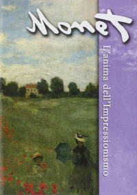 Monet [DVD] [: l'anima dell'Impressionismo]