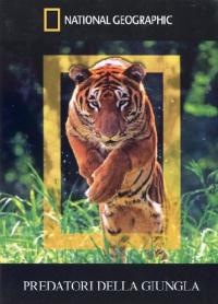 Predatori  della  giungla
