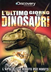 L' ultimo giorno dei dinosauri