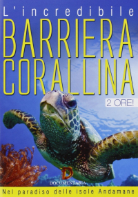 L'incredibile barriera corallina