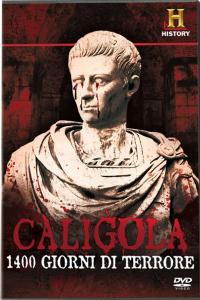 Caligola, 1400 giorni di terrore