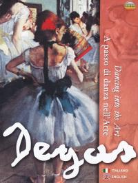 Degas: a passo di danza nell'arte