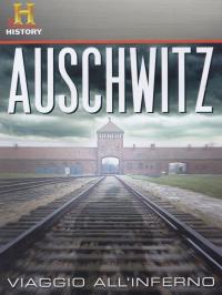 Auschwitz [VIDEOREGISTRAZIONE]