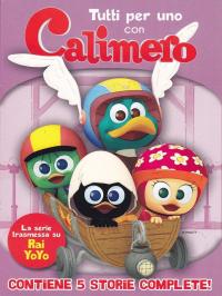 Tutti per uno con Calimero