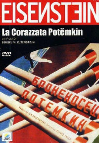 La corazzata Potemkin [DVD] / regia Sergej M. Ejzenstejn ; sceneggiatura Sergej M. Ejzenstejn ; musica Sostacovic ; fotografia Eduard Tissè