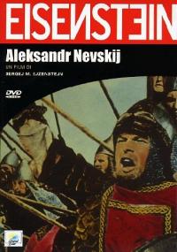 Aleksandr Nevskij [DVD] / un film di Sergej Ejzenstejn ; sceneggiatura Sergej Ejzenstejn e Piotr Pavlenko ; musiche Sergej Prokofiev