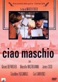 Ciao maschio [DVD] / un film di Marco Ferreri ; soggetto e sceneggiatura di Marco Ferreri, Gerard Brach, collaborazione di Rafael Azcona ; musiche Philippe Sarde