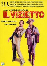 Il vizietto [DVD] / un film di Edouard Molinaro