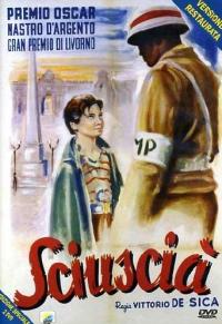 Sciuscia [DVD] / regia: Vittorio De Sica ; soggetto e sceneggiatura Cesare Zavattini ... [et al.]. 1