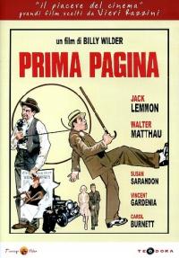 Prima pagina [DVD] / un film di Billy Wilder ; sceneggiatura Billy Wilder e I. A. L. Diamond ; tratto dalla commedia di Ben Hecht e Charles MacArthur