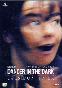 Dancer in the dark / un film di Lars Von Trier ; musiche composte da Bjork