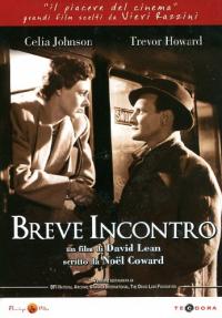Breve incontro / un film di David Lean ; basato sulla piece Still life di Noel Coward ; scritto da Noel Coward ; musica Sergei Rachmaninoff