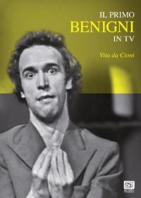 Il primo Benigni in tv. Vita da Cioni