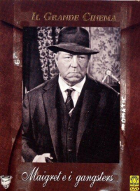Maigret e i gangsters [Videoregistrazione]