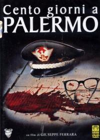 Cento giorni a Palermo [Videoregistrazioni]