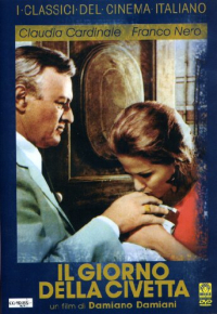 Il giorno della civetta [DVD] / un film di Damiano Damiani ; con Claudia Cardinale, Franco Nero ... [et al.] ; dal romanzo di Leonardo Sciascia