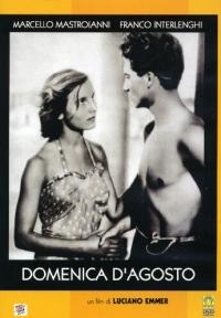 Domenica d'agosto / un film di Luciano Emmer